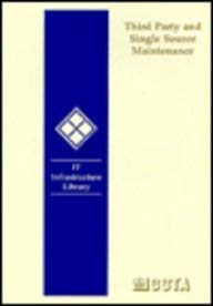 9780113305407: Third Party and Single Source Maintenance (IT Infrastructure Library)