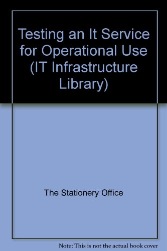 9780113305605: Testing an IT Service for Operational Use (IT Infrastructure Library)