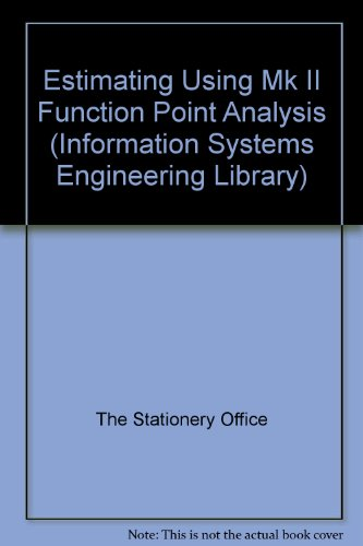 9780113305780: Estimating Using Mk II Function Point Analysis (Information Systems Engineering Library)