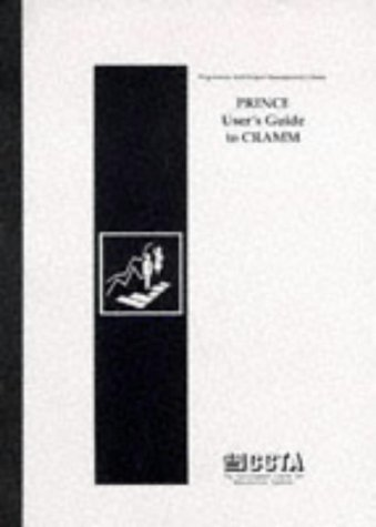 9780113305964: PRINCE User's Guide to CRAMM (Programme & Project Management Library)