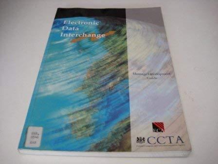 Electronic Data Interchange Message Development Guide (Information: Central Computer &