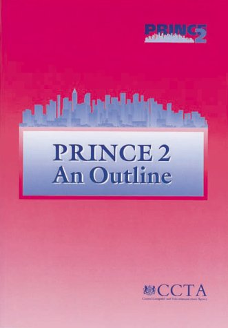 9780113308545: PRINCE 2 : An Outline (Programme and Project Management Library)