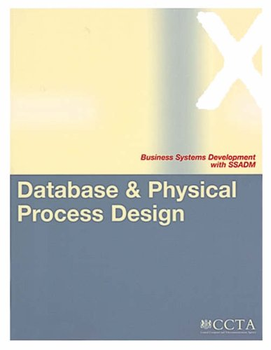 9780113308767: Database and Physical Process Design (Business Systems Development with SSADM)