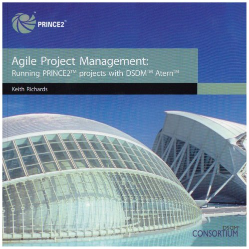 9780113310586: Agile project management: running PRINCE2 projects with DSDM Atern