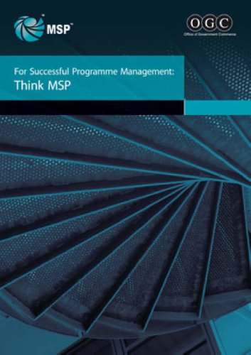 9780113310630: For successful programme management: think MSP