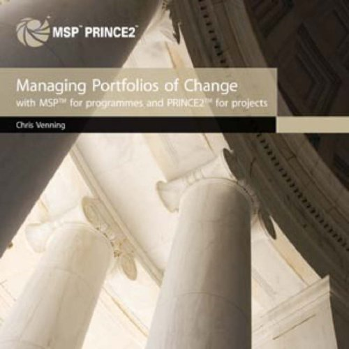 9780113310753: Managing Portfolios of Change (With Msp for Programmes and Prince2 for Projects): Integrating Msp and Prince2
