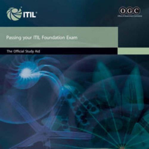 Passing Your ITIL Foundation Exam: OGC