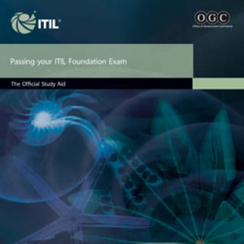 9780113310791: Passing your ITIL foundation exam: the official study aid: The Official ITIL Foundation Study Aid