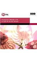 9780113311453: The Introduction to the ITIL Service Lifecycle - French (Introduction au cycle de vie des services ITIL) (French Edition)