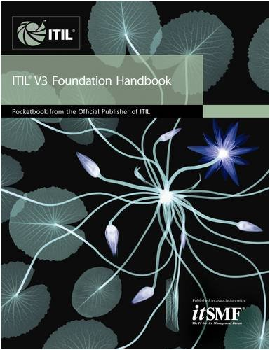 ITIL V3 Foundation Handbook: Pocketbook from the: Sowerby, John A.,