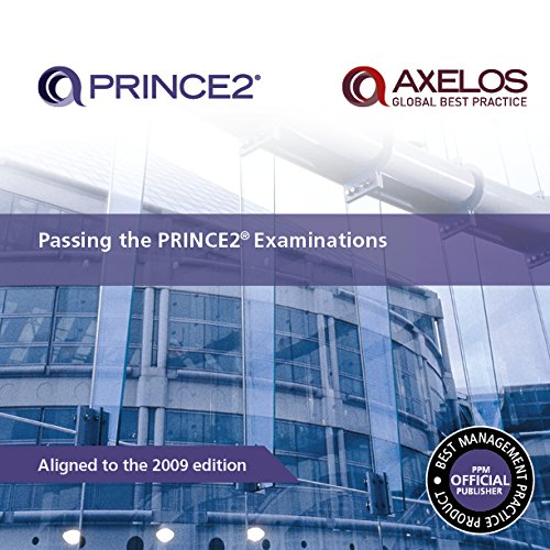 9780113311903: Passing your PRINCE2 Examinations 2009 Edition