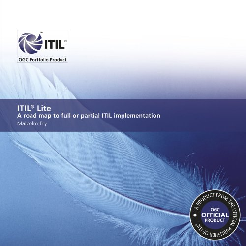 ITIL lite: a road map to full: Office of Government