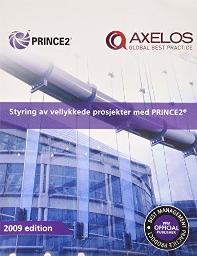 Styring Av Vellykkede Prosjekter Med PRINCE2 (Paperback): Office of Government Commerce