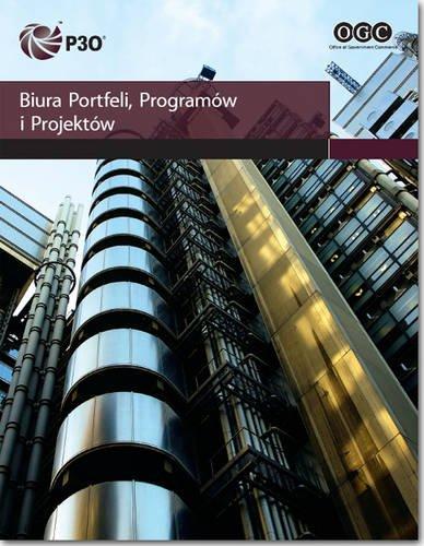 9780113313419: P30 Biura Portfeli, Programaw I Projektaw: [Polish Print Version of Portfolio, Programme and Project Offices] (Polish Edition)
