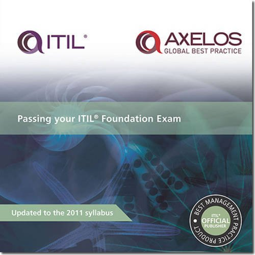 9780113313556: Passing Your ITILl Foundation Exam: 2011 (Best Management Practice)
