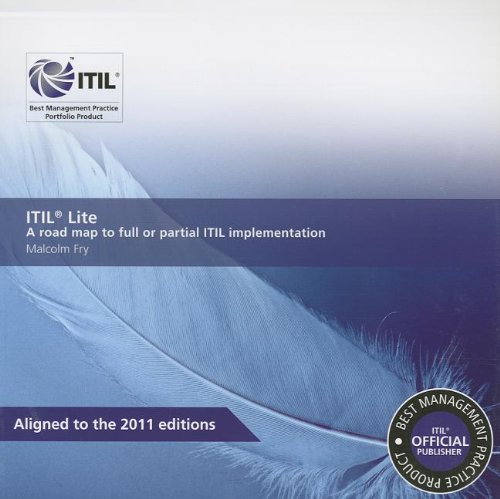 ITIL Lite: a Road Map to Full: Malcolm Fry, Stationery