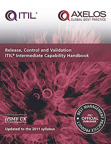 9780113314331: Release, control and validation: ITIL Intermediate Capability Handbook