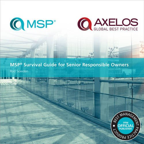 MSP Survival Guide for Senior Responsible Owners: Rod Sowden