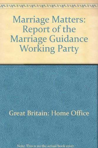 9780113401574: Marriage Matters: Report of the Marriage Guidance Working Party