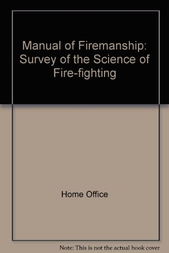 9780113401628: Manual of Firemanship: Survey of the Science of Fire-fighting