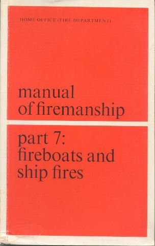 9780113402182: Manual of Firemanship: Survey of the Science of Fire-fighting