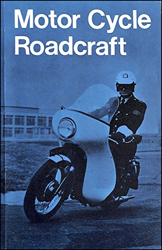 9780113402199: Motor Cycle Roadcraft: The Police Motorcyclists' Manual