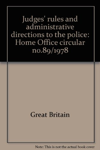 9780113402427: Judges' rules and administrative directions to the police: Home Office circular no.89/1978