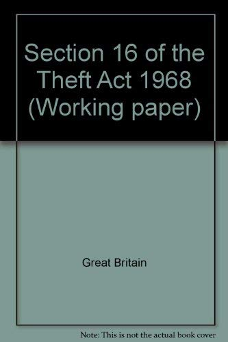 9780113405688: Working paper, section 16 of the Theft act 1968