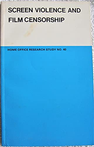 9780113406807: Screen Violence and Film Censorship: Review of Research (Research Studies)