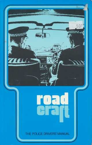Roadcraft: The Police Driver's Manual: Great Britain: Home