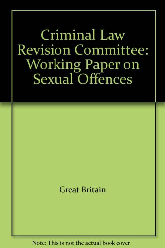9780113407347: Criminal Law Revision Committee: Working Paper on Sexual Offences