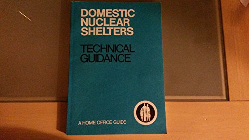 9780113407385: Domestic Nuclear Shelters: Technical Guidances