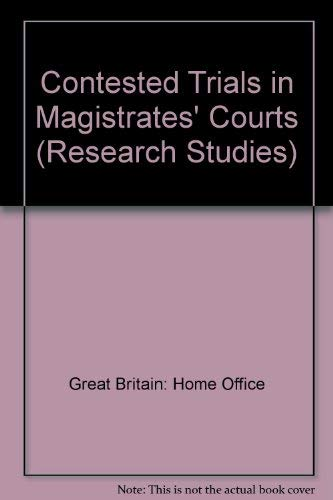 9780113407668: Contested Trials in Magistrates' Courts (Research Studies)