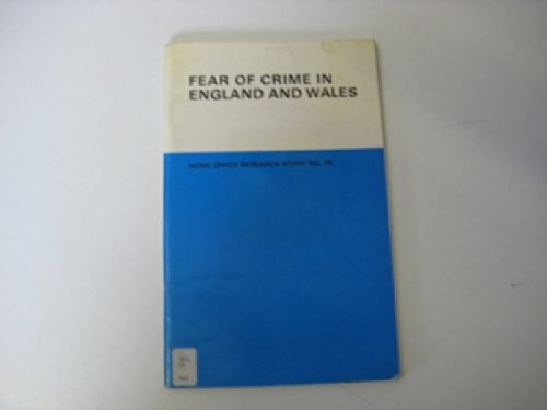 9780113407729: Fear of Crime in England and Wales (Research Studies)