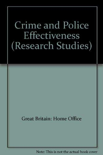 9780113407736: Crime and Police Effectiveness (Research Studies)