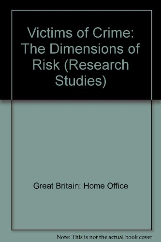 9780113407750: Victims of Crime: The Dimensions of Risk (Research Studies)