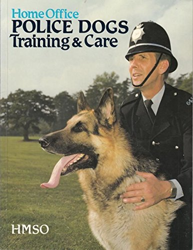 9780113407811: Police Dogs: Training and Care