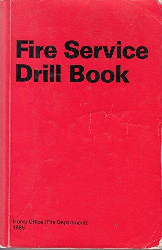 9780113408047: Fire Service Drill Book