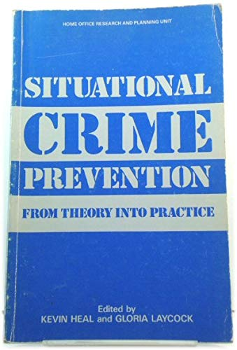 9780113408269: Situational Crime Prevention: From Theory into Practice