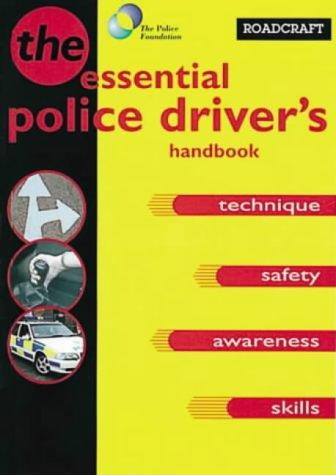 9780113408580: Roadcraft: The Police Driver's Handbook