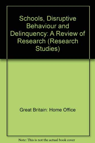 9780113408870: Schools, Disruptive Behaviour and Delinquency: A Review of Research (Research Studies)