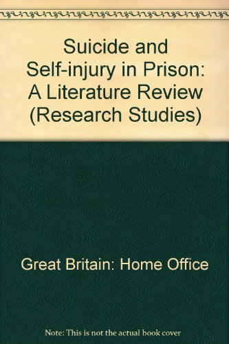 9780113409754: Suicide and Self-injury in Prison: A Literature Review (Research Studies)