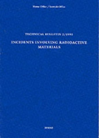 9780113410347: Incidents Involving Radioactive Materials (Technical Bulletin)