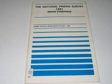 9780113410514: National Prison Survey, 1991: Main Findings (Home Office Research Study)