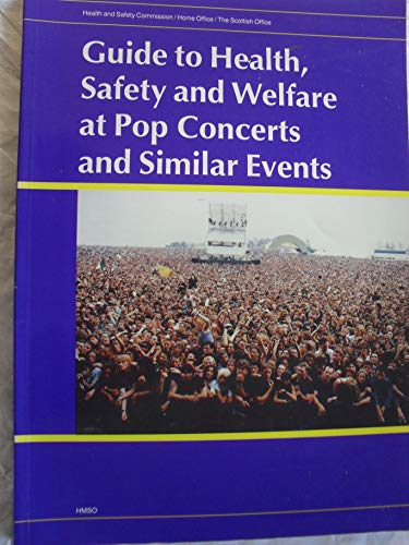 9780113410729: Guide to Health, Safety and Welfare at Pop Concerts and Similar Events