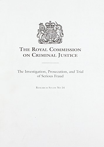 9780113410736: The Investigation, Prosecution and Trial of Serious Fraud (Research Study No 14)