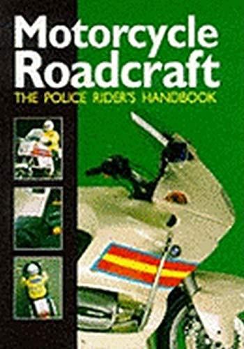 9780113411436: Motorcycle Roadcraft: The Police Rider's Handbook to Better Motorcycling