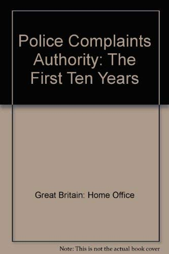 9780113411467: Police Complaints Authority: The First Ten Years