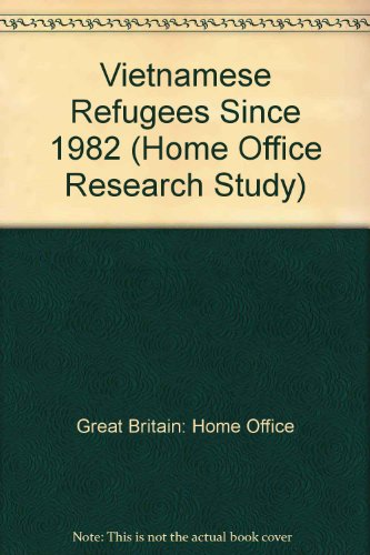 9780113411474: Vietnamese Refugees Since 1982 (Home Office Research Study)
