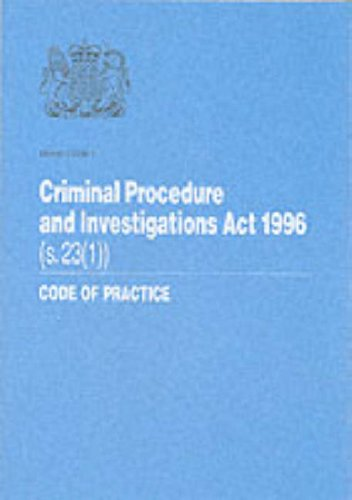 9780113411634: Criminal Procedure and Investigations Act 1996: Section 23 (1)